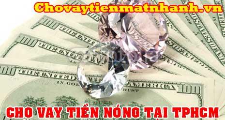 Cho vay tiền nóng tại TPHCM